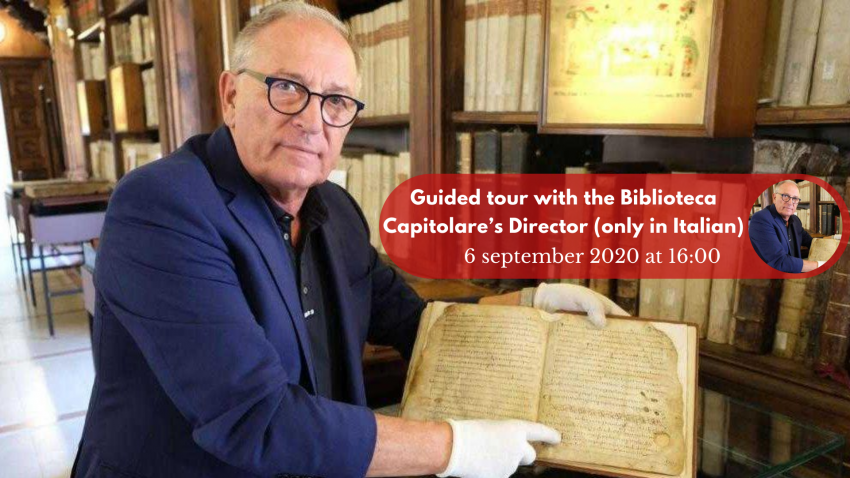 Guided tour with the Biblioteca Capitolare's Director – 6 September 2020